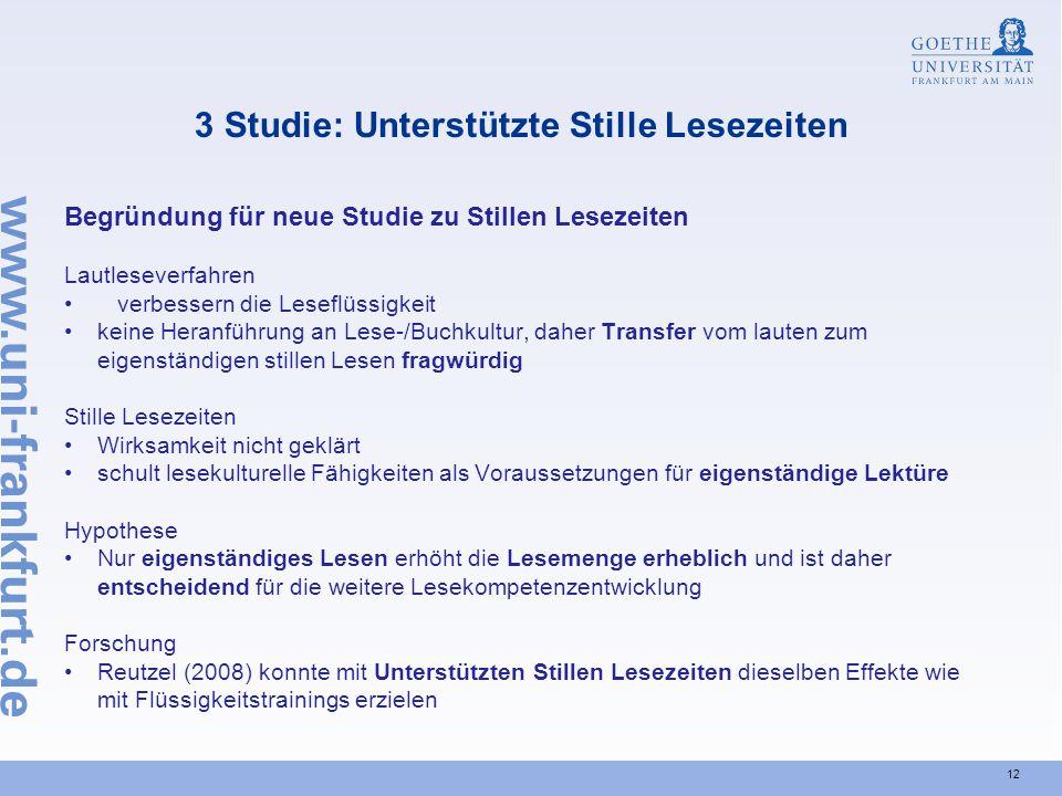 12 3 Studie: Unterstützte Stille Lesezeiten Begründung für neue Studie zu Stillen Lesezeiten Lautleseverfahren verbessern die Leseflüssigkeit keine He