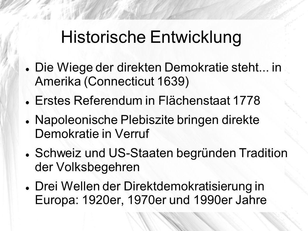 Historische Entwicklung Die Wiege der direkten Demokratie steht...