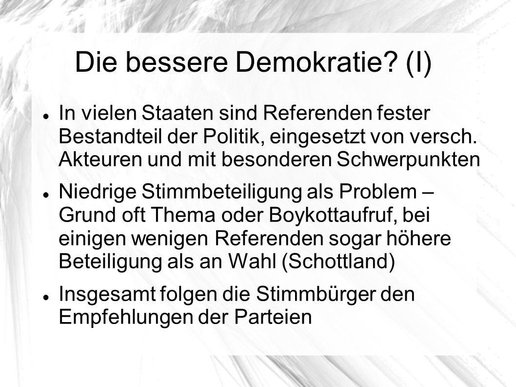 Die bessere Demokratie.