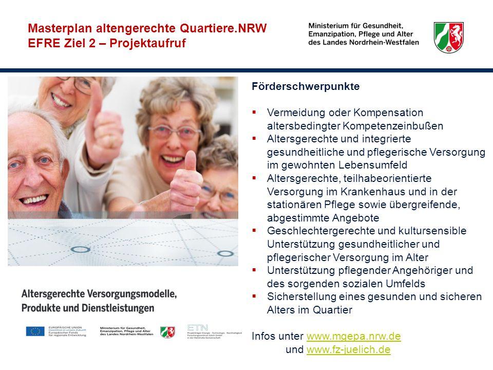 Förderschwerpunkte  Vermeidung oder Kompensation altersbedingter Kompetenzeinbußen  Altersgerechte und integrierte gesundheitliche und pflegerische