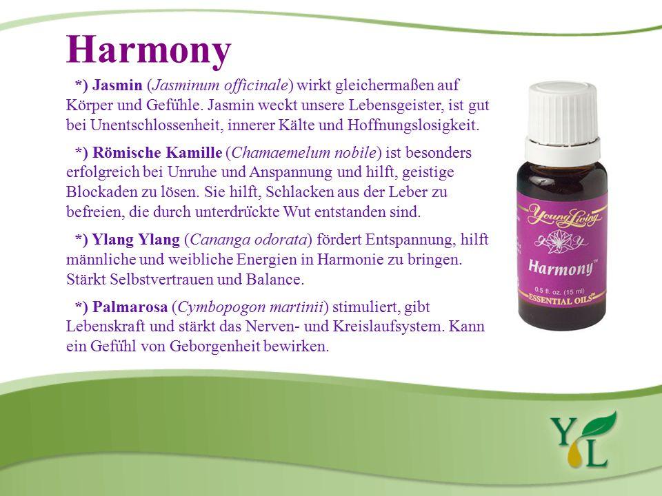 Harmony *) Jasmin (Jasminum officinale) wirkt gleichermaßen auf Körper und Gefu ̈ hle.