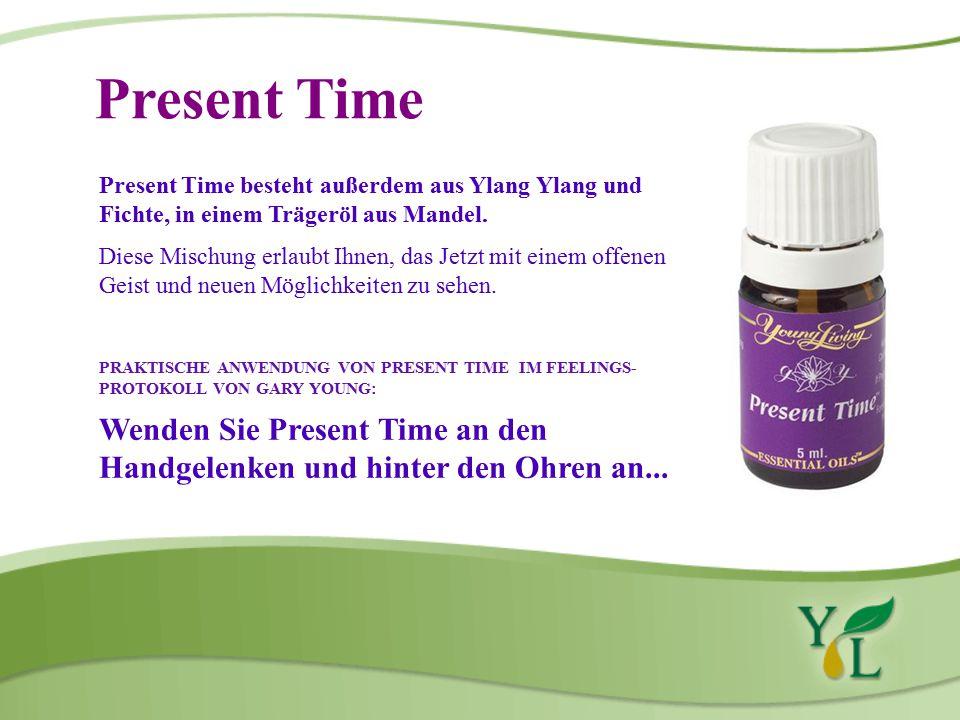 Present Time Present Time besteht außerdem aus Ylang Ylang und Fichte, in einem Trägeröl aus Mandel.