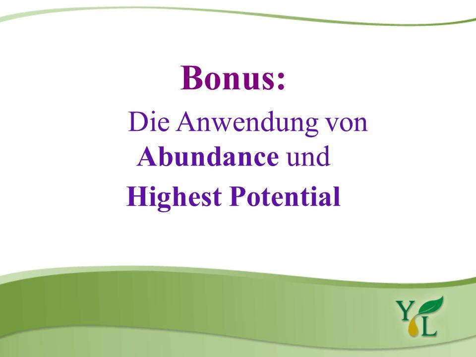 Bonus: Die Anwendung von Abundance und Highest Potential