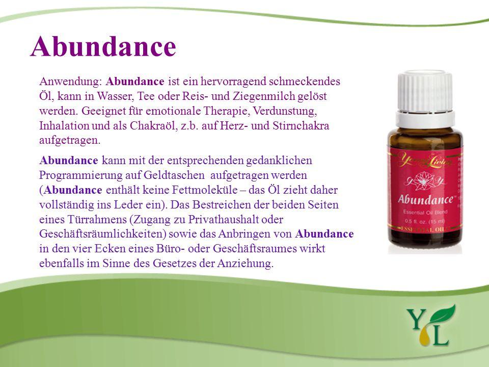 Abundance Anwendung: Abundance ist ein hervorragend schmeckendes Öl, kann in Wasser, Tee oder Reis- und Ziegenmilch gelöst werden.