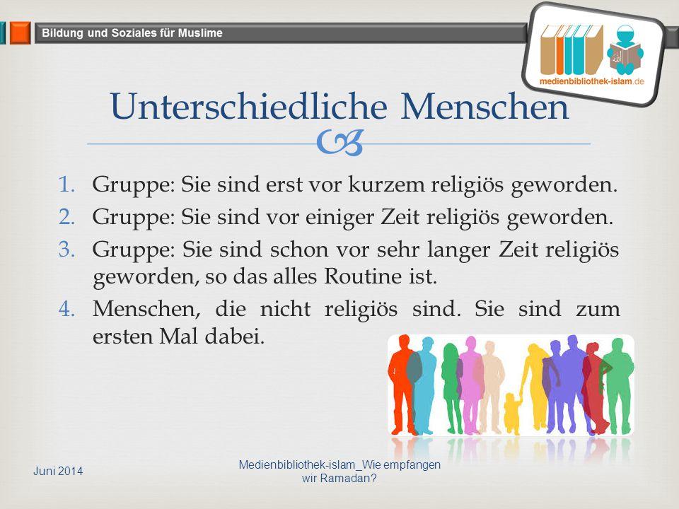  1.Gruppe: Sie sind erst vor kurzem religiös geworden. 2.Gruppe: Sie sind vor einiger Zeit religiös geworden. 3.Gruppe: Sie sind schon vor sehr lange