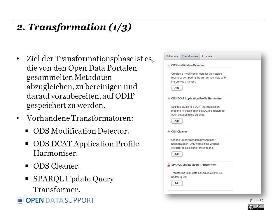 2. Transformation (1/3) Ziel der Transformationsphase ist es, die von den Open Data Portalen gesammelten Metadaten abzugleichen, zu bereinigen und dar