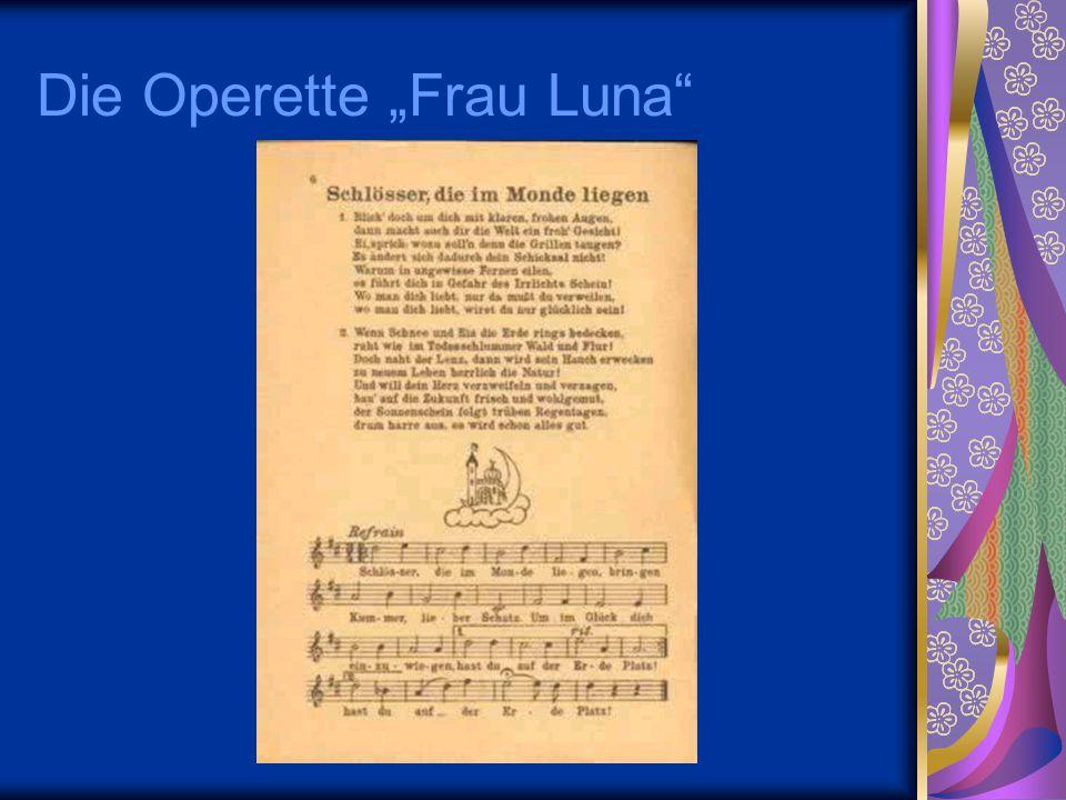 """Die Operette """"Frau Luna"""""""