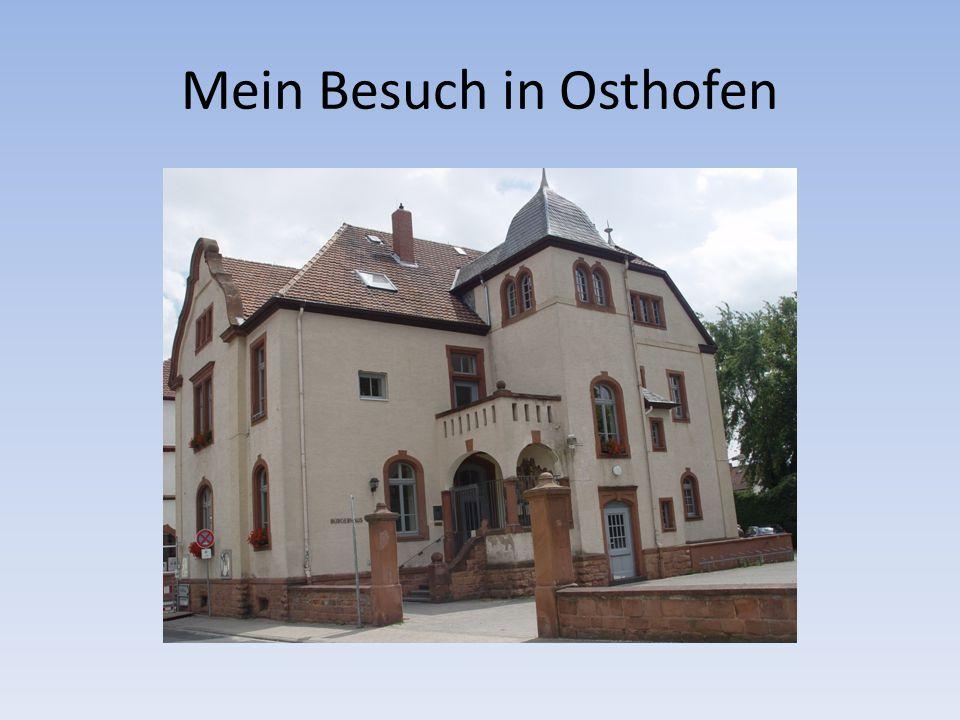 Mein Besuch in Osthofen