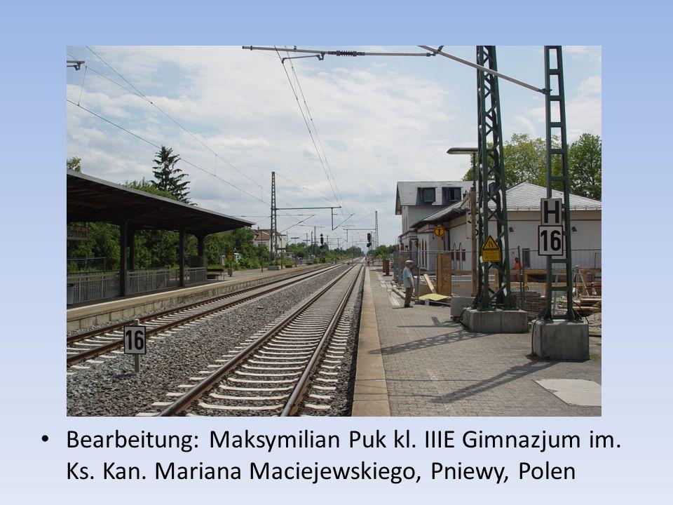 Bearbeitung: Maksymilian Puk kl. IIIE Gimnazjum im. Ks. Kan. Mariana Maciejewskiego, Pniewy, Polen