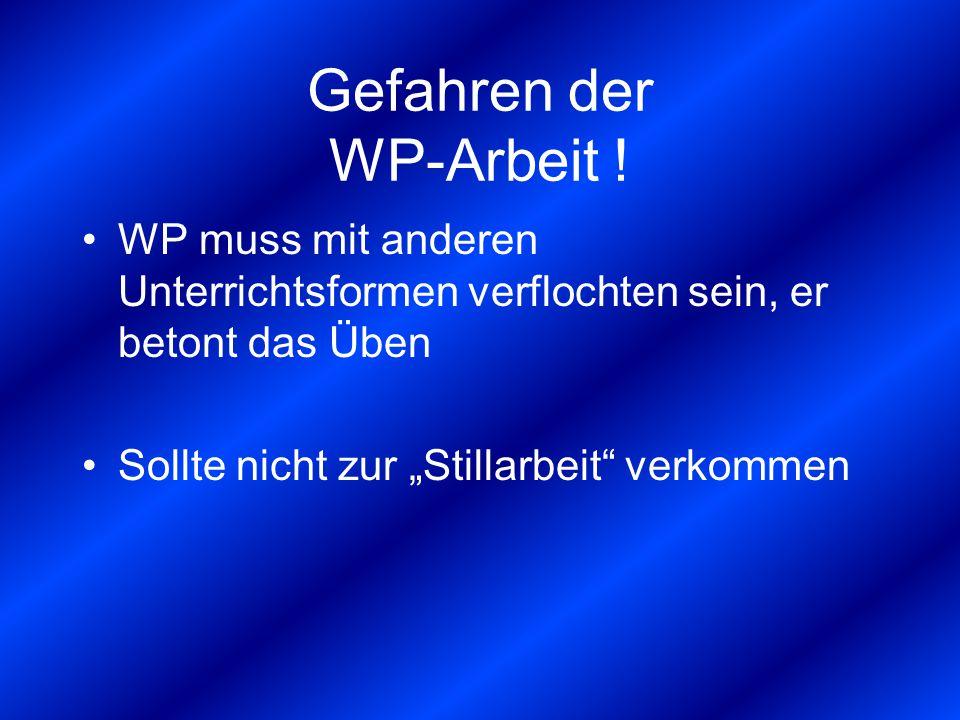 Gefahren der WP-Arbeit .