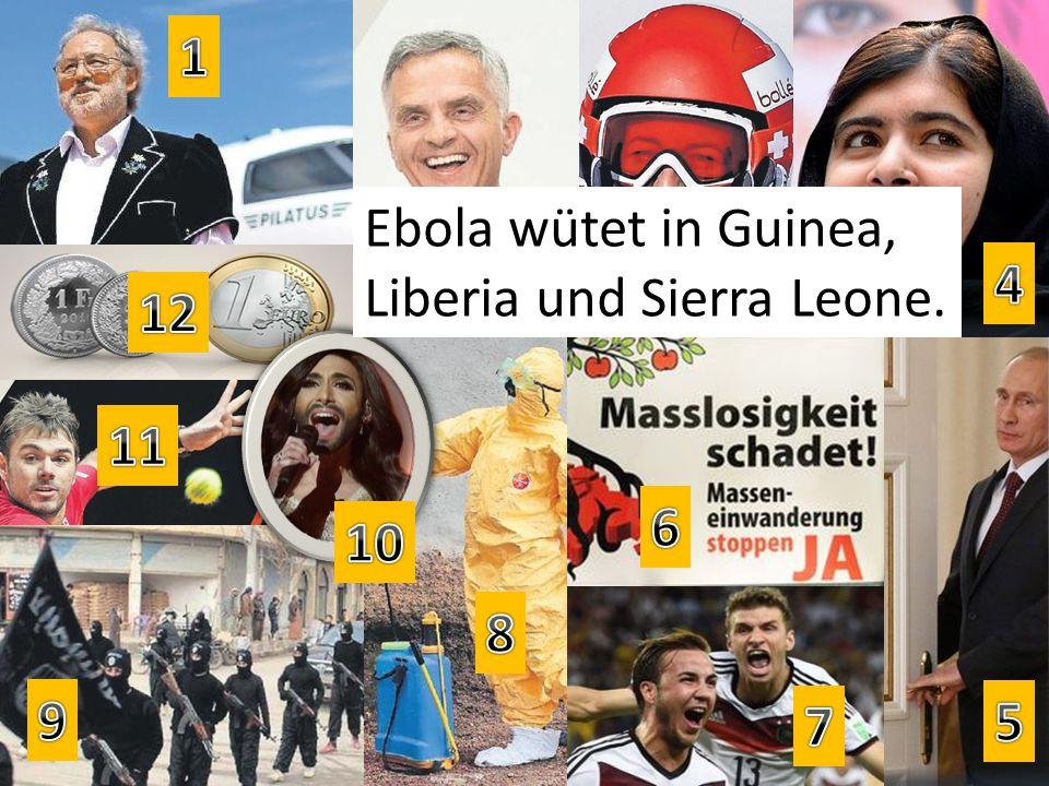 Ebola wütet in Guinea, Liberia und Sierra Leone.