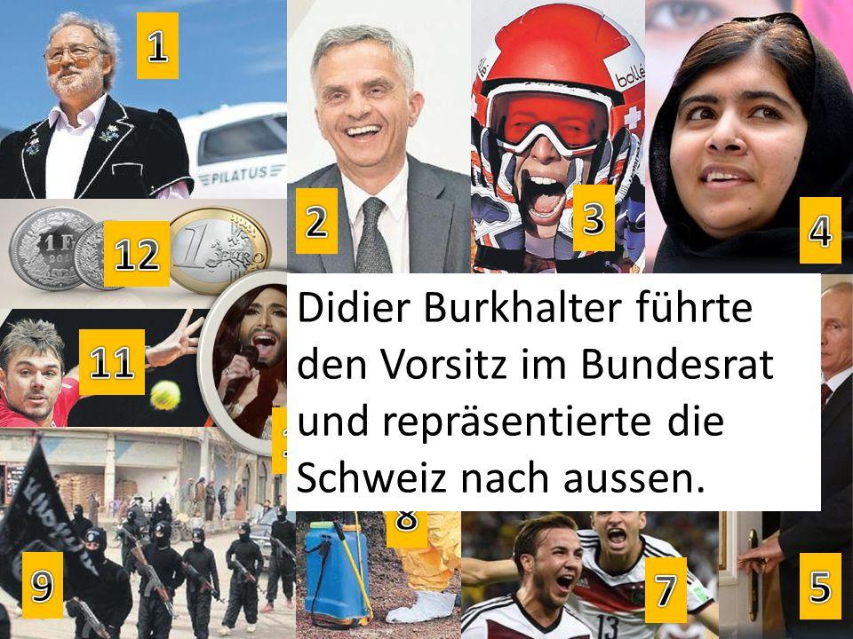 Didier Burkhalter führte den Vorsitz im Bundesrat und repräsentierte die Schweiz nach aussen.