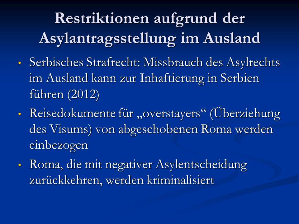 Restriktionen aufgrund der Asylantragsstellung im Ausland Serbisches Strafrecht: Missbrauch des Asylrechts im Ausland kann zur Inhaftierung in Serbien