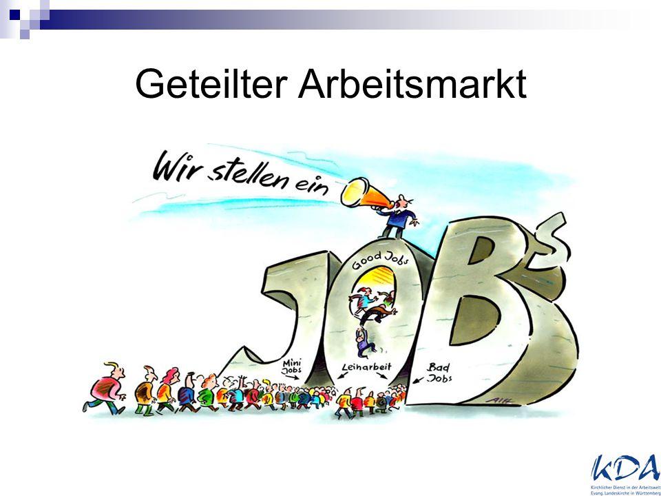 Geteilter Arbeitsmarkt
