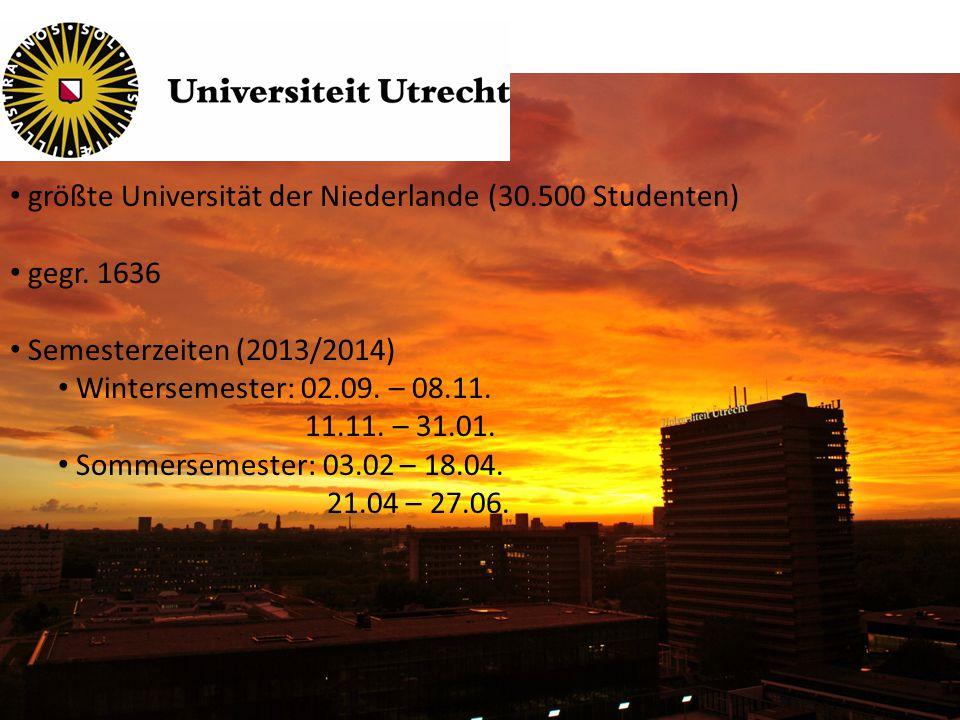 größte Universität der Niederlande (30.500 Studenten) gegr.
