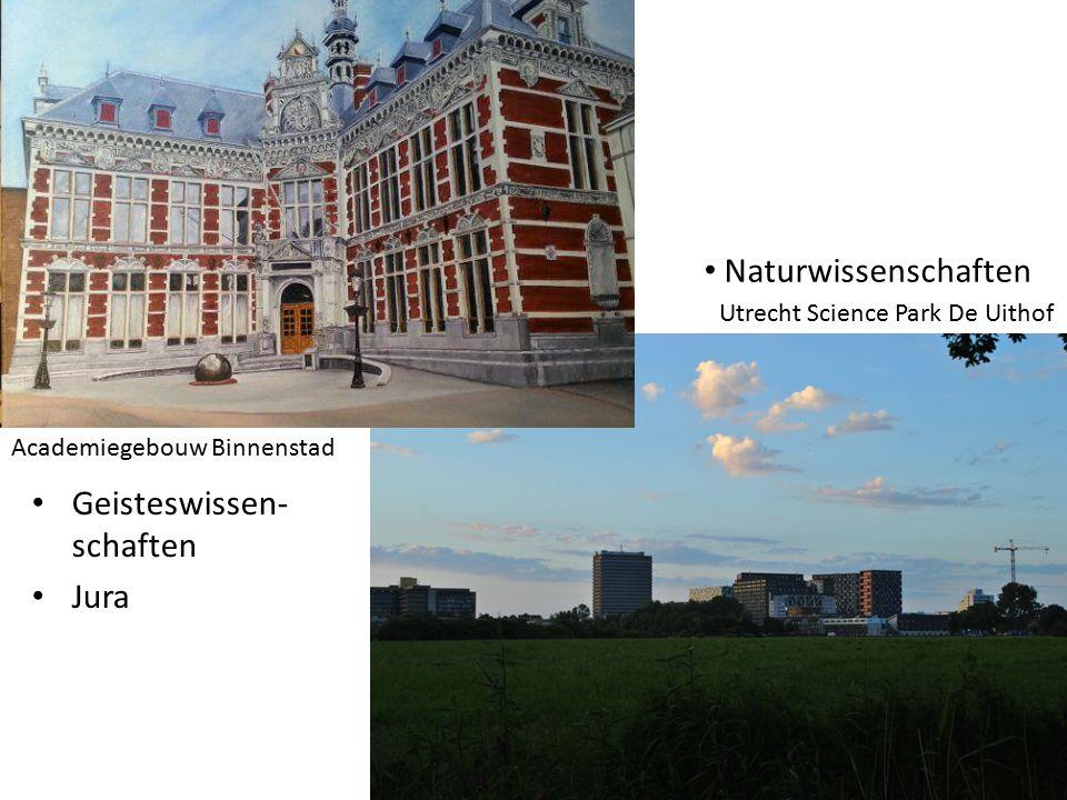 Naturwissenschaften Geisteswissen- schaften Jura Academiegebouw Binnenstad Utrecht Science Park De Uithof