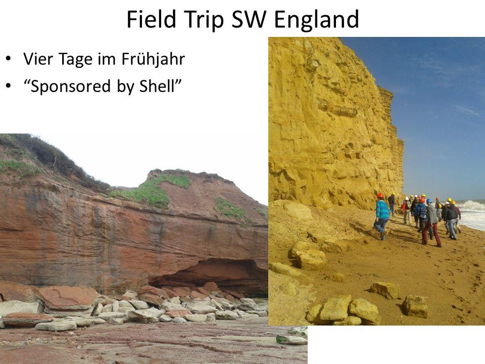Field Trip SW England Vier Tage im Frühjahr Sponsored by Shell