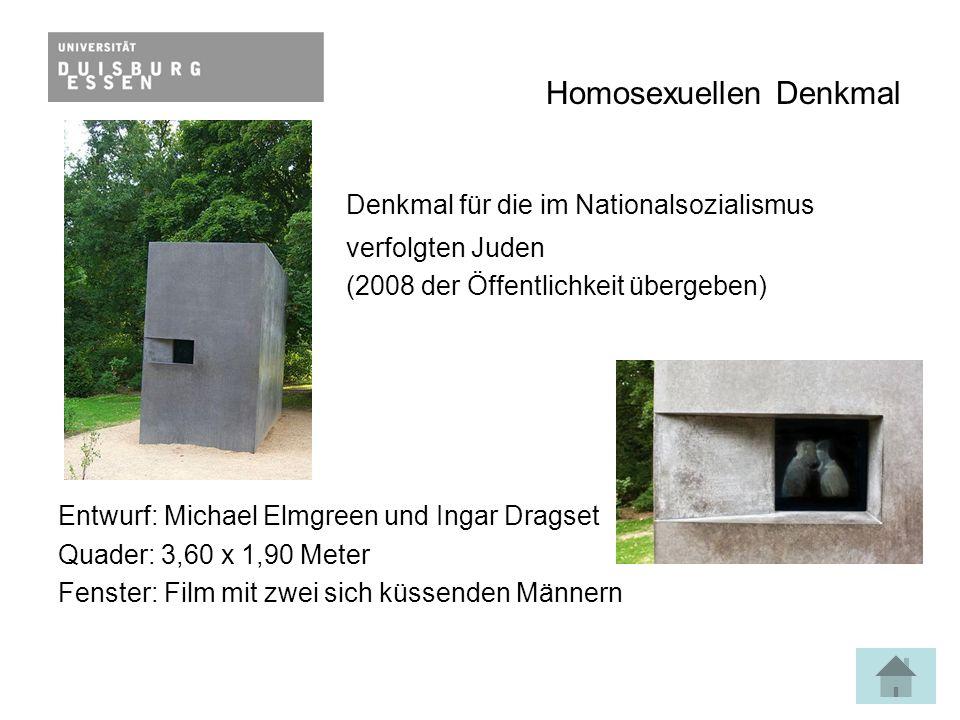 Homosexuellen Denkmal Denkmal für die im Nationalsozialismus verfolgten Juden (2008 der Öffentlichkeit übergeben) Entwurf: Michael Elmgreen und Ingar Dragset Quader: 3,60 x 1,90 Meter Fenster: Film mit zwei sich küssenden Männern