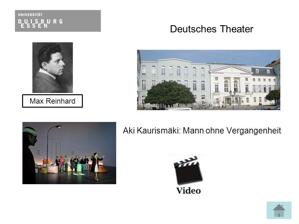 Deutsches Theater Aki Kaurismäki: Mann ohne Vergangenheit Max Reinhard