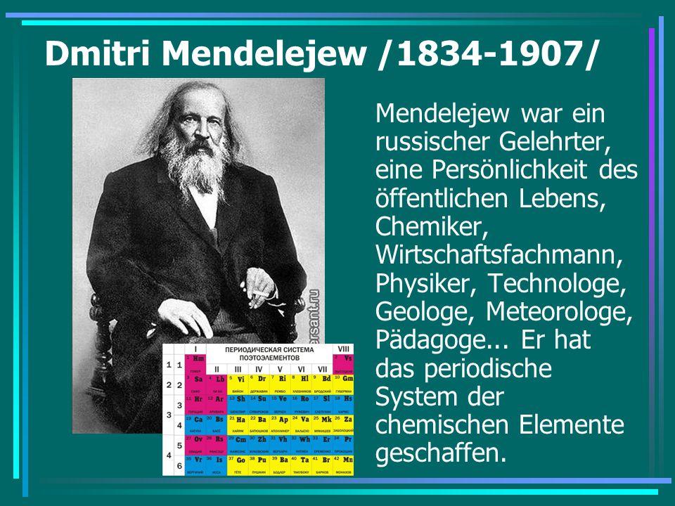 Dmitri Mendelejew /1834-1907/ Mendelejew war ein russischer Gelehrter, eine Persönlichkeit des öffentlichen Lebens, Chemiker, Wirtschaftsfachmann, Phy