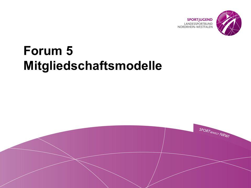 Forum 5 Mitgliedschaftsmodelle