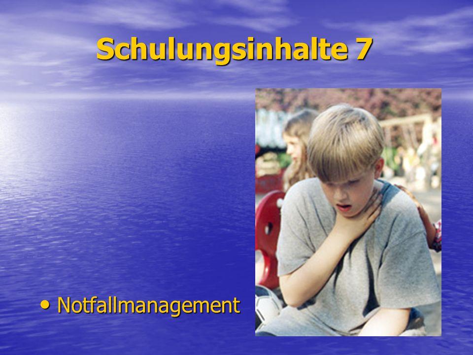 Schulungsinhalte 7 Notfallmanagement Notfallmanagement