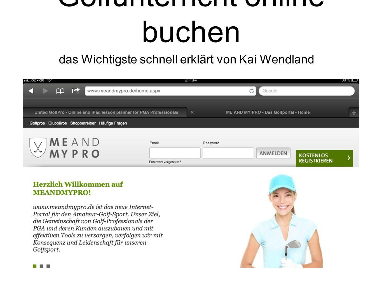 das Wichtigste schnell erklärt von Kai Wendland Golfunterricht online buchen