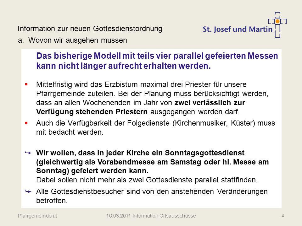Pfarrgemeinderat Information zur neuen Gottesdienstordnung b.