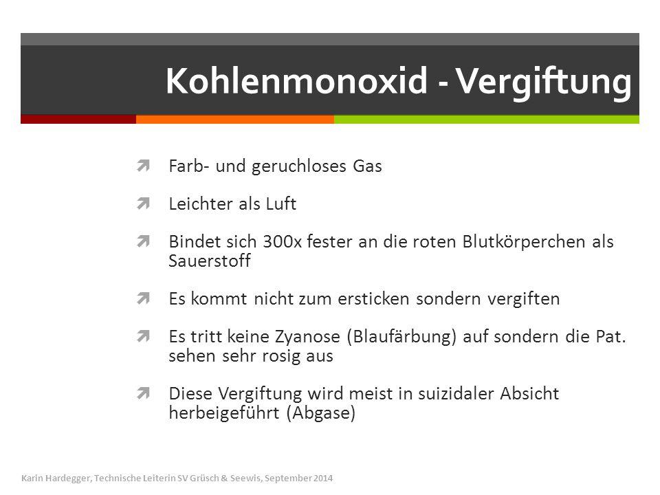 Kohlenmonoxid - Vergiftung  Farb- und geruchloses Gas  Leichter als Luft  Bindet sich 300x fester an die roten Blutkörperchen als Sauerstoff  Es k