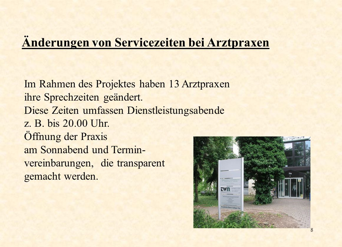 9 Verwaltung In einem Stadtladen können alle Dienstleistungen abgerufen werden, die ohne Beratung zu erhalten sind.