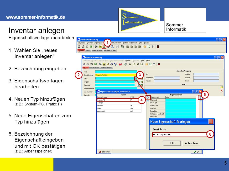 www.sommer-informatik.de 6 Inventar anlegen Typ wählen Die Eigenschaften wurden übernommen.