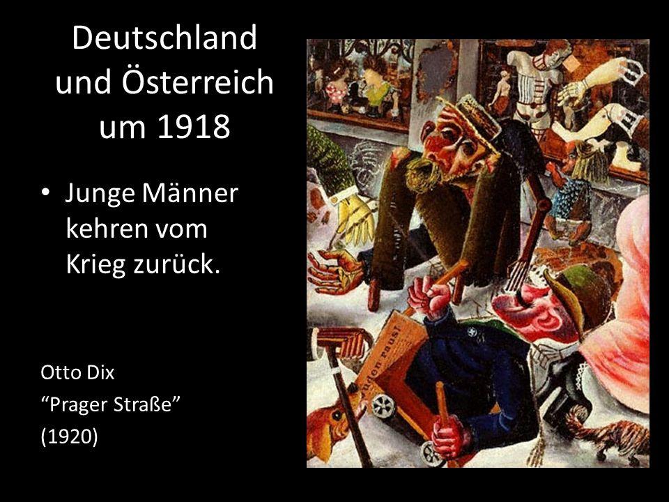 """Deutschland und Österreich um 1918 Junge Männer kehren vom Krieg zurück. Otto Dix """"Prager Straße"""" (1920)"""