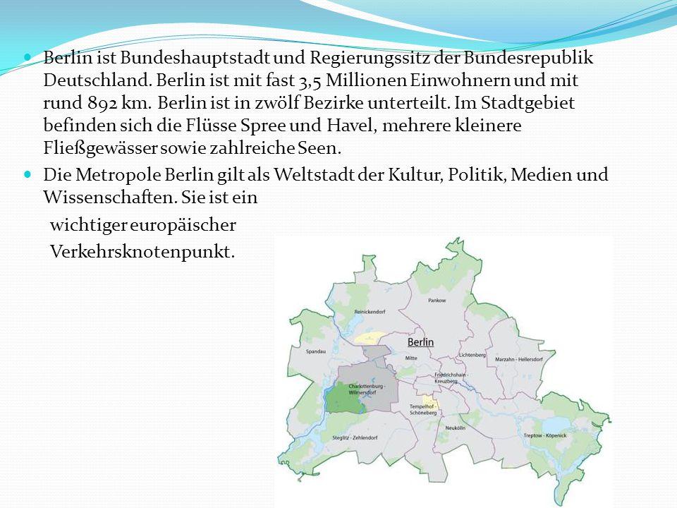 Berlin ist Bundeshauptstadt und Regierungssitz der Bundesrepublik Deutschland. Berlin ist mit fast 3,5 Millionen Einwohnern und mit rund 892 km. Berli