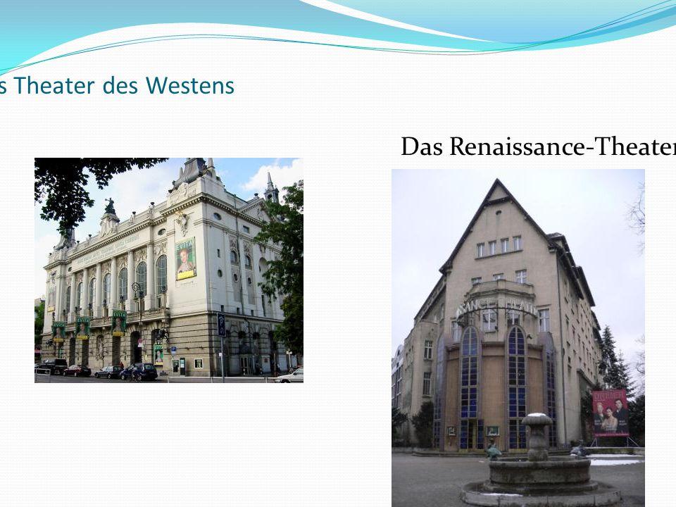 Das Theater des Westens Das Renaissance-Theater