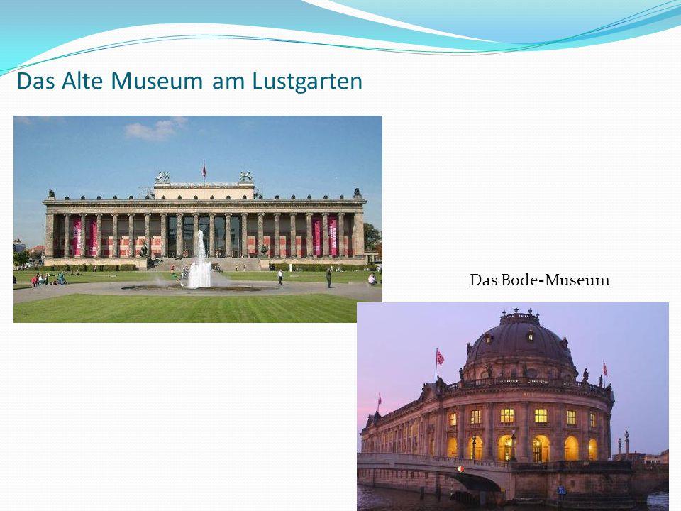 Das Alte Museum am Lustgarten Das Bode-Museum