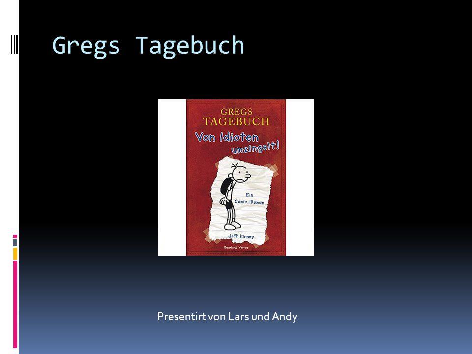 Gregs Tagebuch Presentirt von Lars und Andy