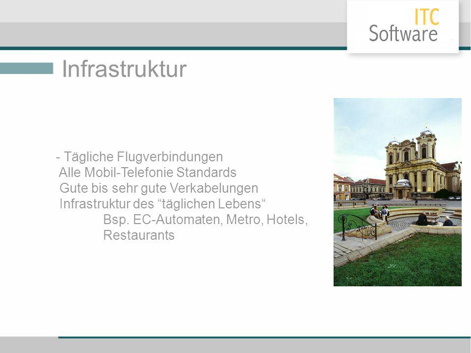"""Infrastruktur - Tägliche Flugverbindungen Alle Mobil-Telefonie Standards Gute bis sehr gute Verkabelungen Infrastruktur des """"täglichen Lebens"""" Bsp. EC"""