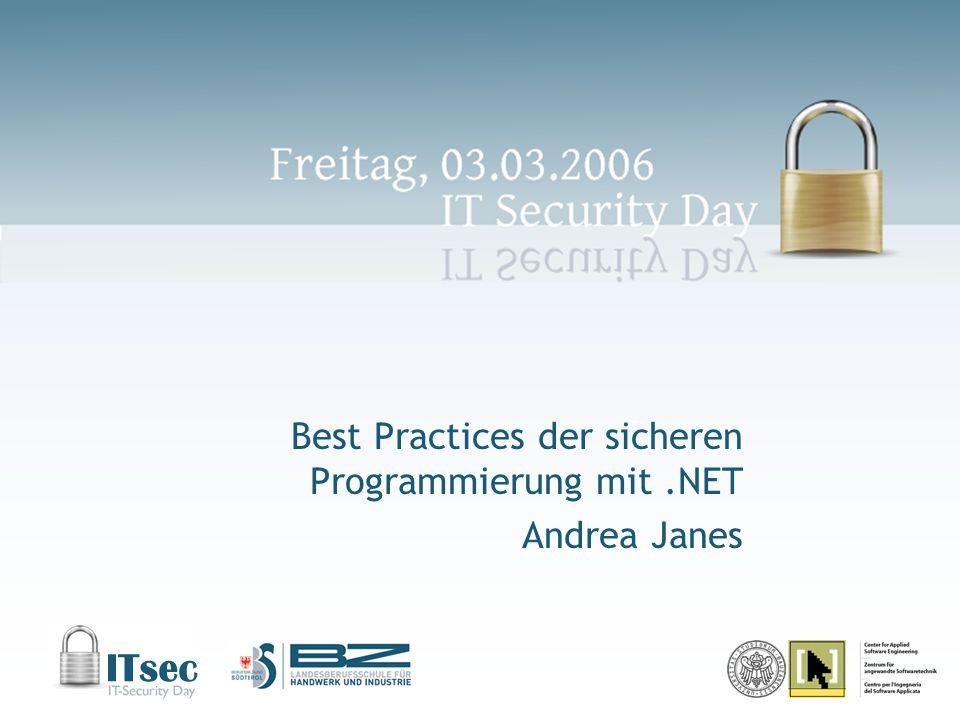 Best Practices der sicheren Programmierung mit.NET Andrea Janes