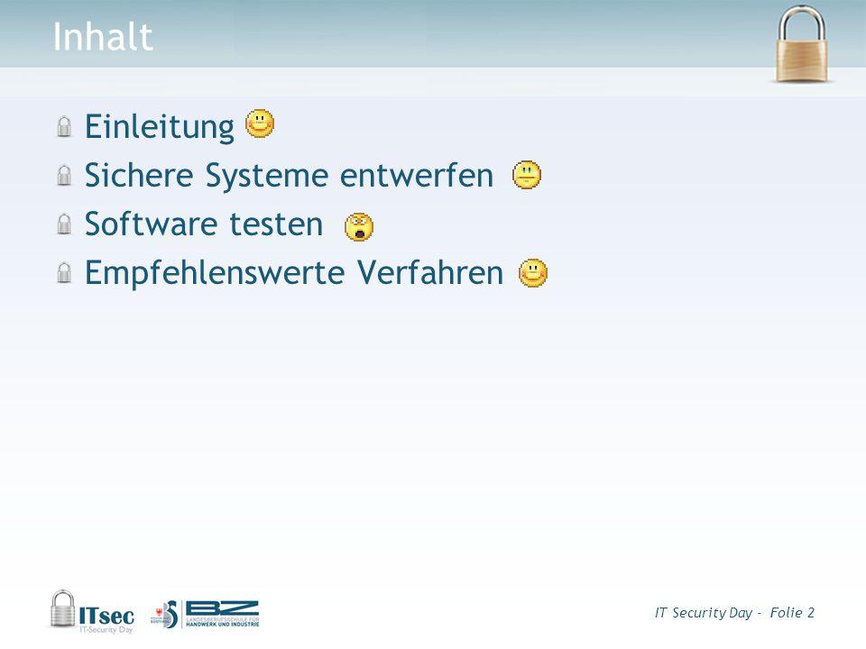 IT Security Day - Folie 3 Sichere Systeme entwerfen