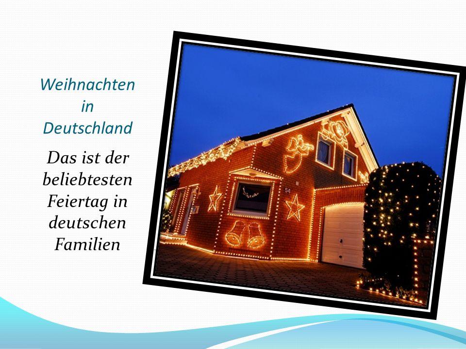 Weihnachten in Deutschland Das ist der beliebtesten Feiertag in deutschen Familien