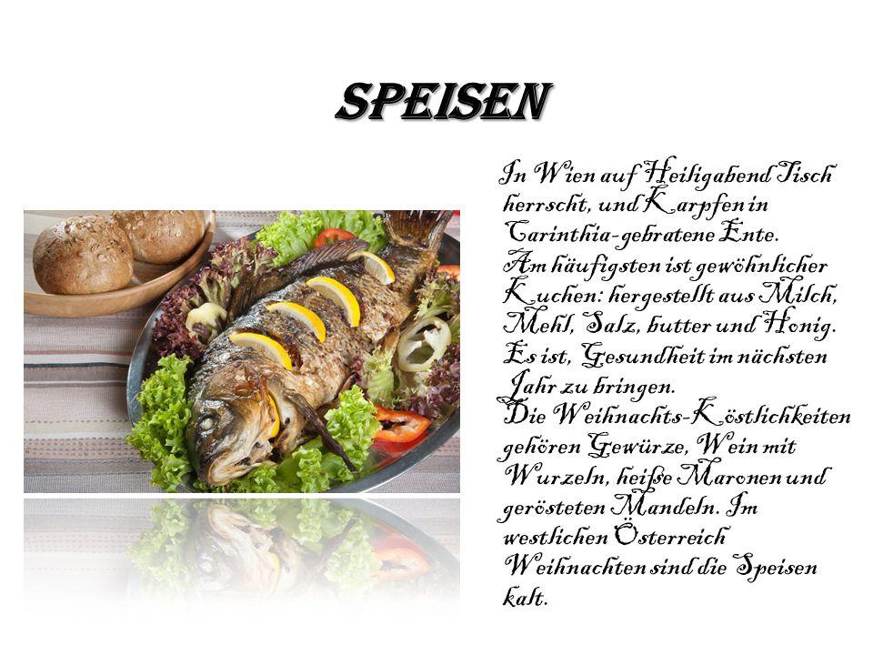 Speisen In Wien auf Heiligabend Tisch herrscht, und Karpfen in Carinthia-gebratene Ente. Am häufigsten ist gewöhnlicher Kuchen: hergestellt aus Milch,