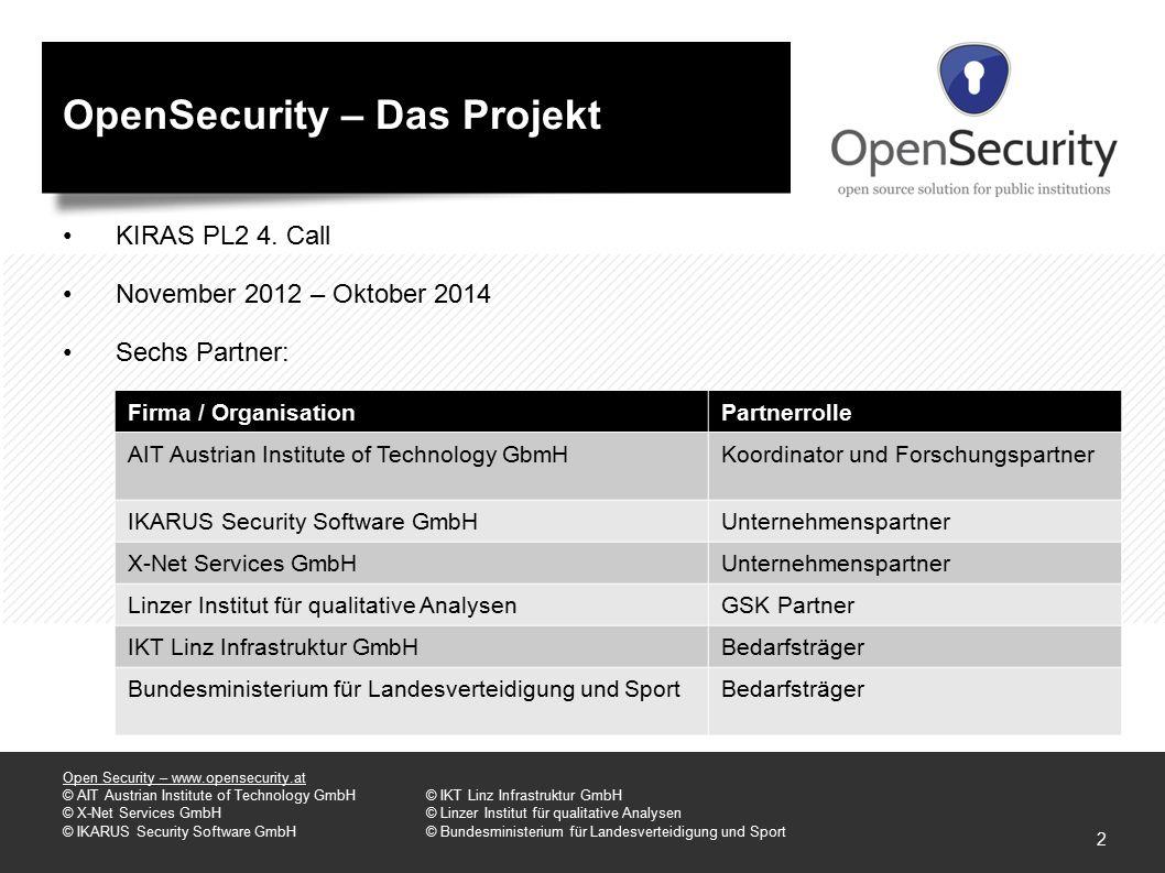 OpenSecurity – Das Produkt Deployment: OpenSecurity wurde für Windows 7 Clients entworfen und getestet.