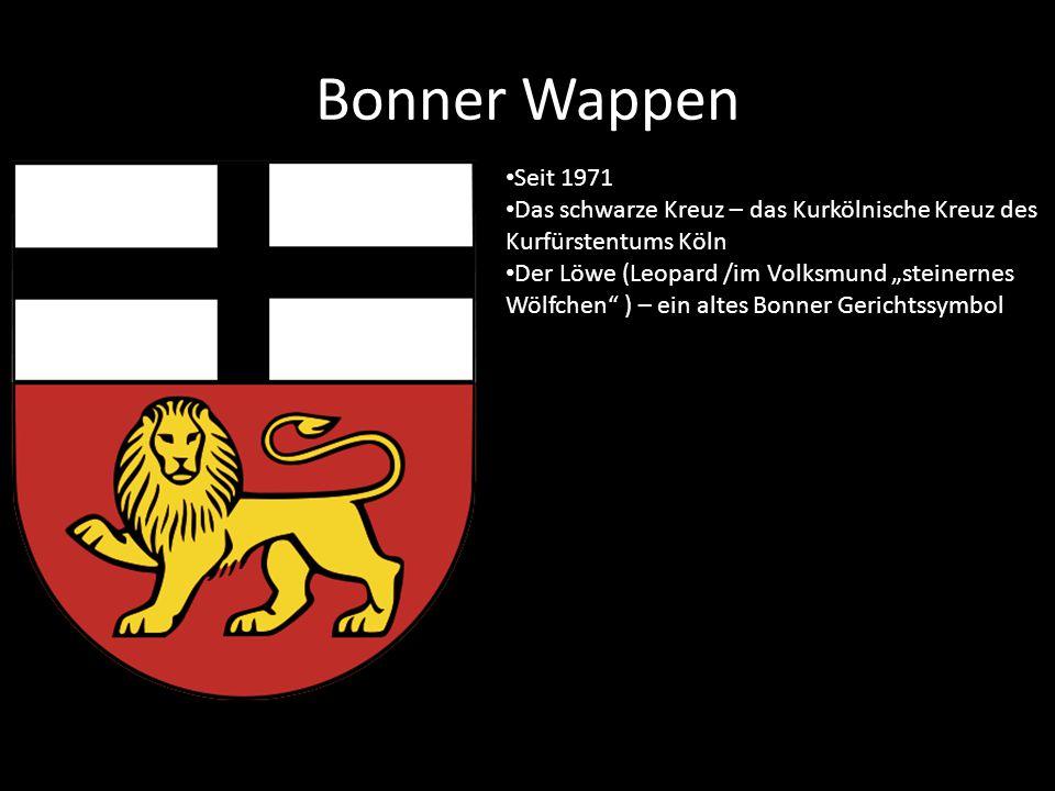 """Bonner Wappen Seit 1971 Das schwarze Kreuz – das Kurkölnische Kreuz des Kurfürstentums Köln Der Löwe (Leopard /im Volksmund """"steinernes Wölfchen ) – ein altes Bonner Gerichtssymbol"""