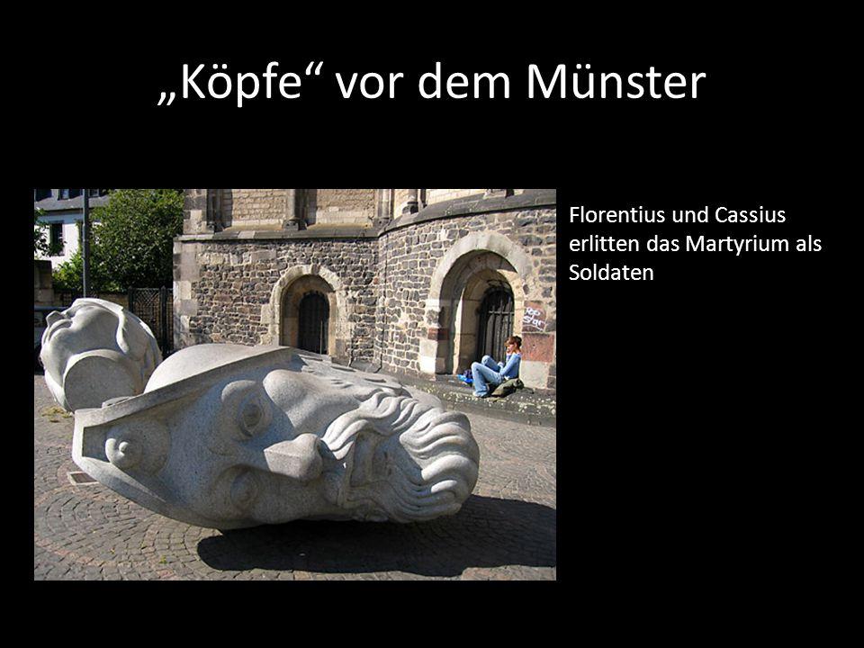 """""""Köpfe"""" vor dem Münster Florentius und Cassius erlitten das Martyrium als Soldaten"""