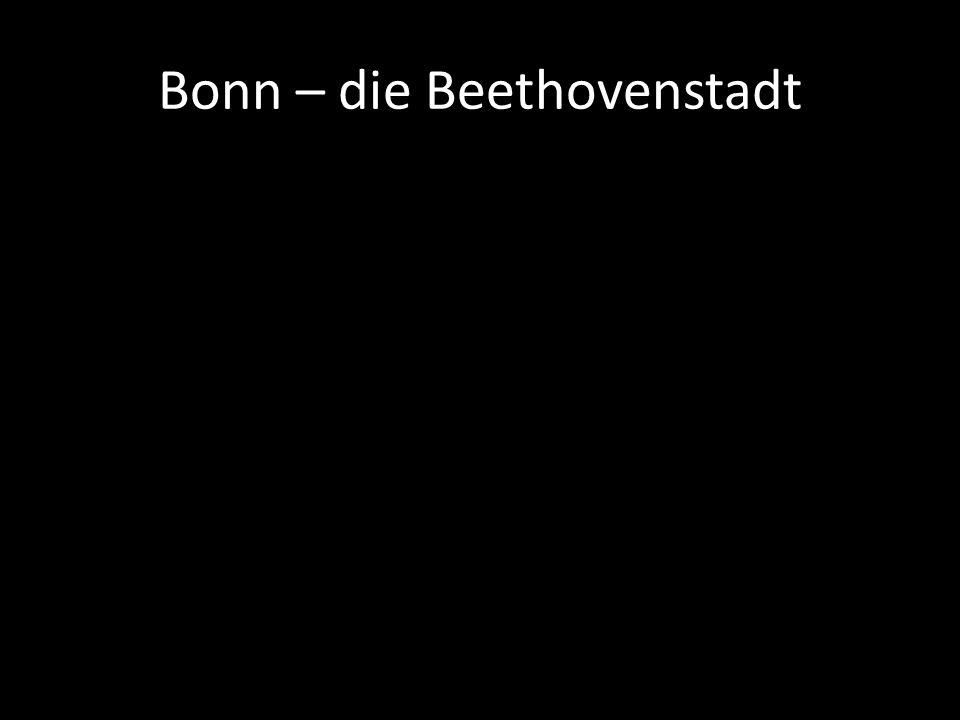 Bonn – die Beethovenstadt