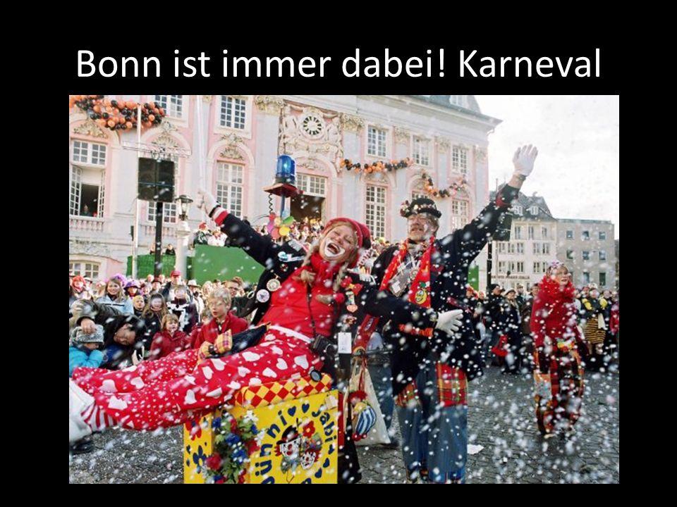 Bonn ist immer dabei! Karneval