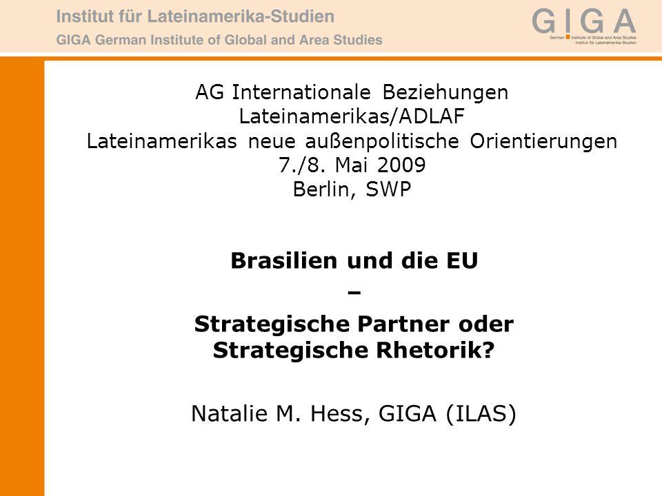 AG Internationale Beziehungen Lateinamerikas/ADLAF Lateinamerikas neue außenpolitische Orientierungen 7./8.