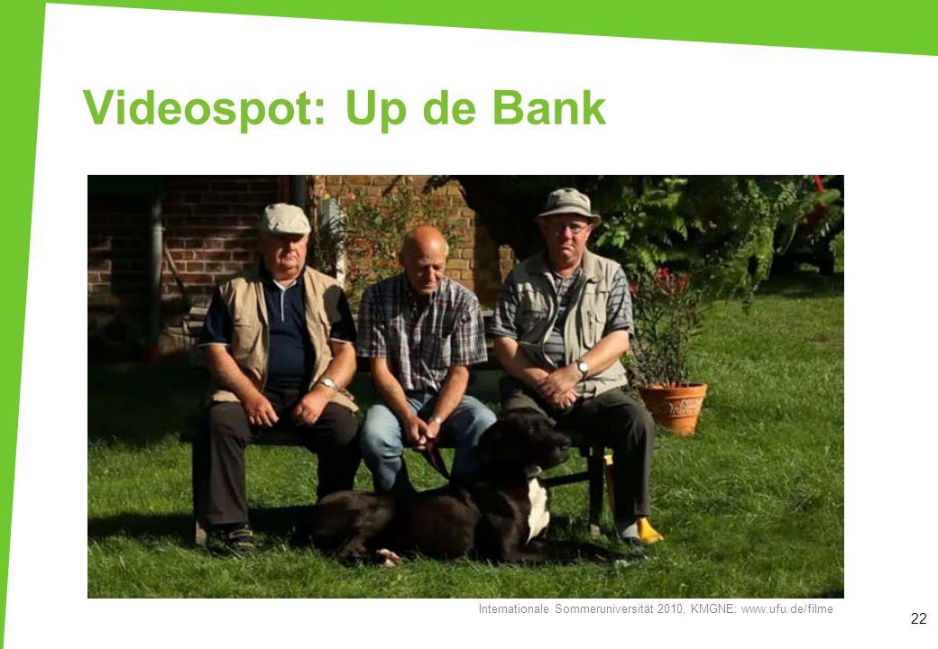 Videospot: Up de Bank 22 Internationale Sommeruniversität 2010, KMGNE: www.ufu.de/filme