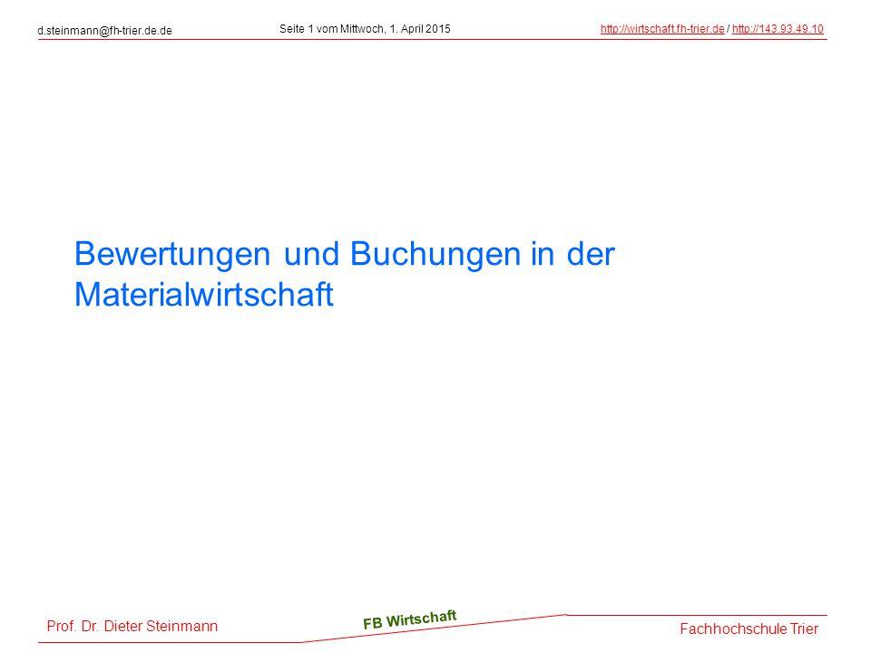 Prof. Dr. Dieter Steinmann d.steinmann@fh-trier.de.de Seite 1 vom Mittwoch, 1.