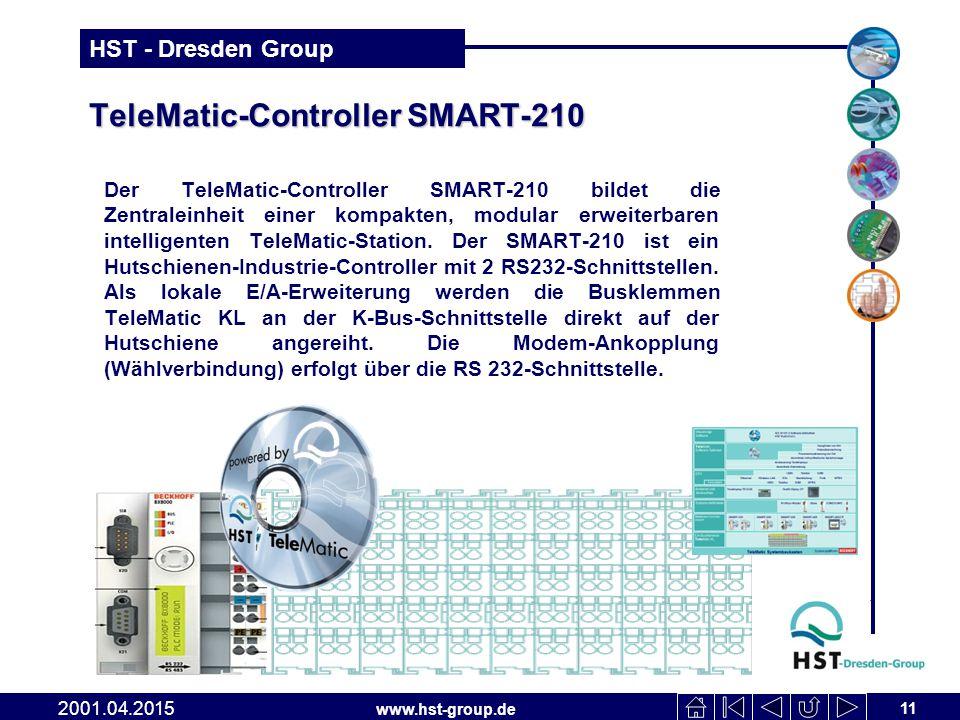 www.hst-group.de HST - Dresden Group TeleMatic-Controller SMART-210 Der TeleMatic-Controller SMART-210 bildet die Zentraleinheit einer kompakten, modular erweiterbaren intelligenten TeleMatic-Station.